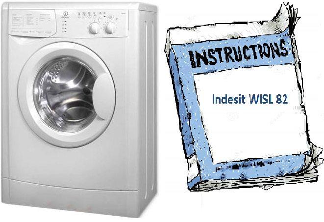 Ръководство за пералня Indesit WISL 82