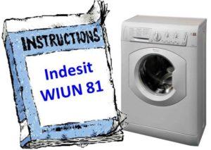 Инструкция за пералня Indesit WIUN 81