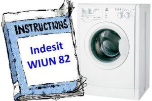 Ръководство за пералня Indesit WIUN 82