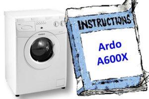 Ръководство за пералня Ardo A600X