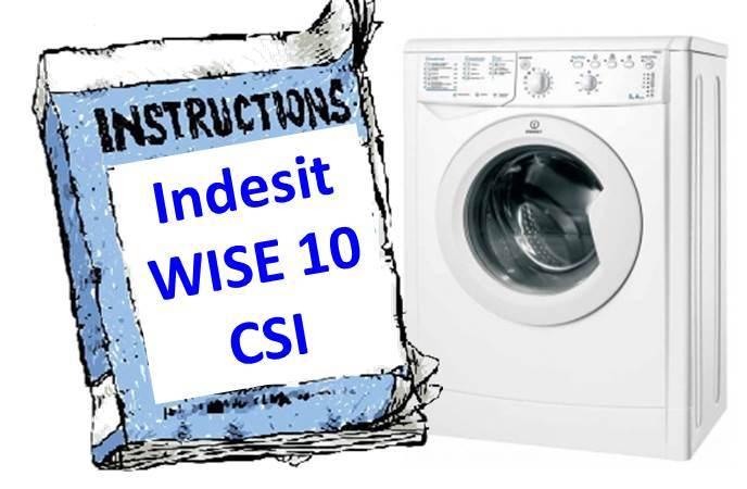 Инструкция за пералня Indesit WISE 10 CSI