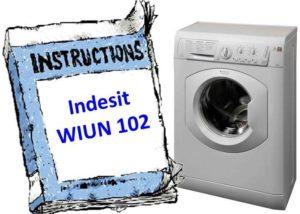 Инструкция за пералня Indesit WIUN 102