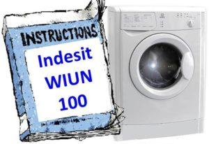 Ръководство за пералня Indesit WIUN 100