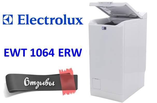 Отзиви за пералнята Electrolux EWT 1064 ERW