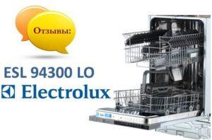 Ulasan mengenai mesin pencuci pinggan Electrolux ESL 94300 LO