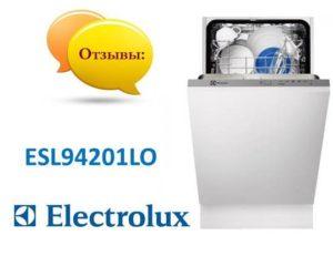 Ulasan mengenai mesin basuh pinggan mangkuk Electrolux ESL94201LO