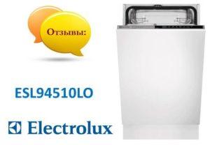 Ulasan mengenai mesin basuh pinggan mangkuk Electrolux ESL94510LO