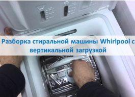 Demontaža Whirlpool perilice rublja s najviše punjenja