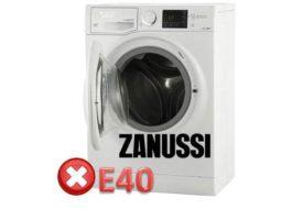 Код за грешка E40 на пералнята Zanussi