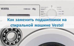 Hogyan cserélje ki a Vestel mosógép csapágyait?
