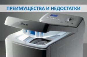 Kelebihan dan keburukan mesin cuci teratas